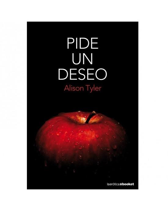 LIBRO PIDE UN DESEO BY ALISON TYLER