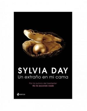 UN EXTRAÑO EN MI CAMA ( NOVELA) BY SILVIA DAY